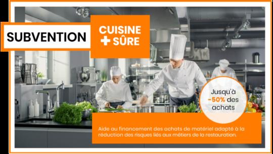 Bénéficier de la Subvention Prévention «Cuisine + sûre»